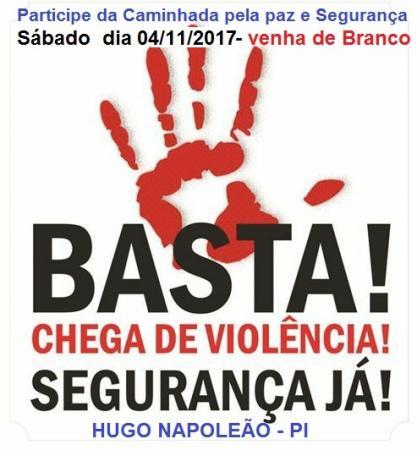 Convidamos a Todos para a Caminhada pela paz e segurança Sábado 04/11 no município de Hugo Napoleão