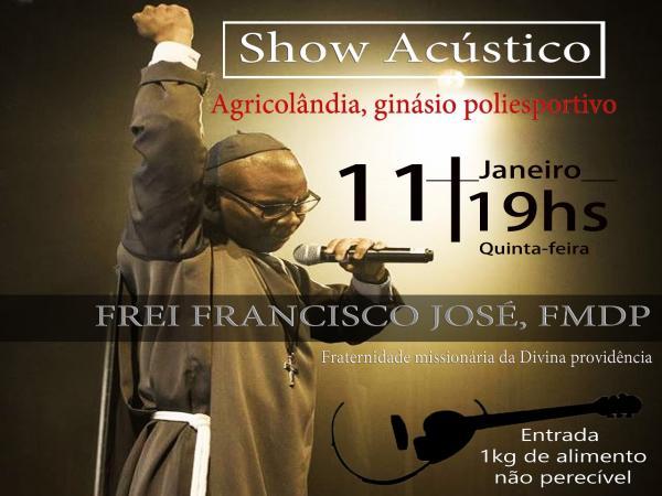 Frei Francisco José, FMDP realizará grande show acústico em Agricolândia